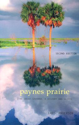 Paynes Prairie: The Great Savanna